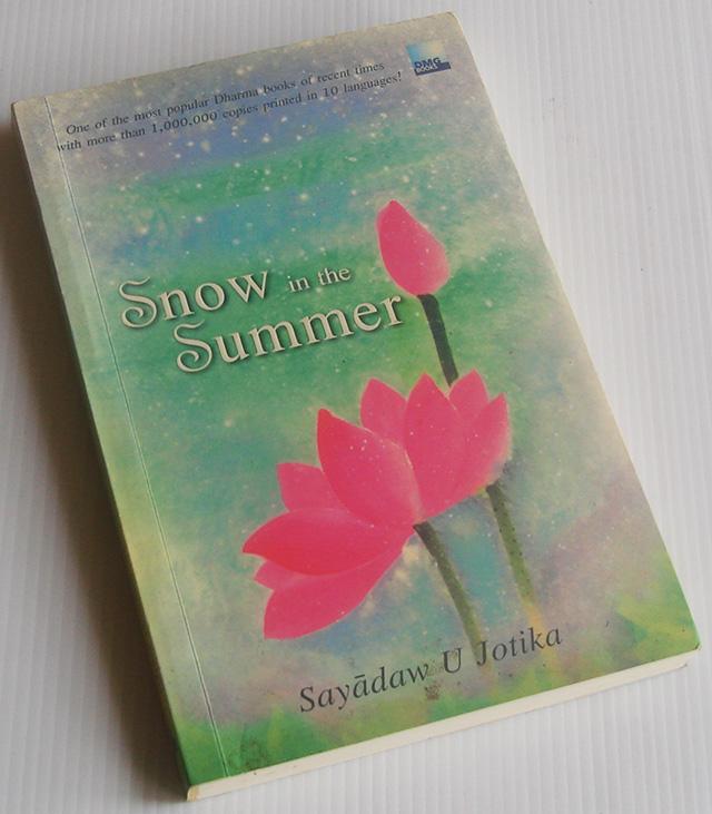 Snow in the Summer / Sayadaw U Jotika [ฉบับภาษาอังกฤษ]