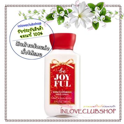 Bath & Body Works / Travel Size Body Lotion 88 ml. (Be Joyful)
