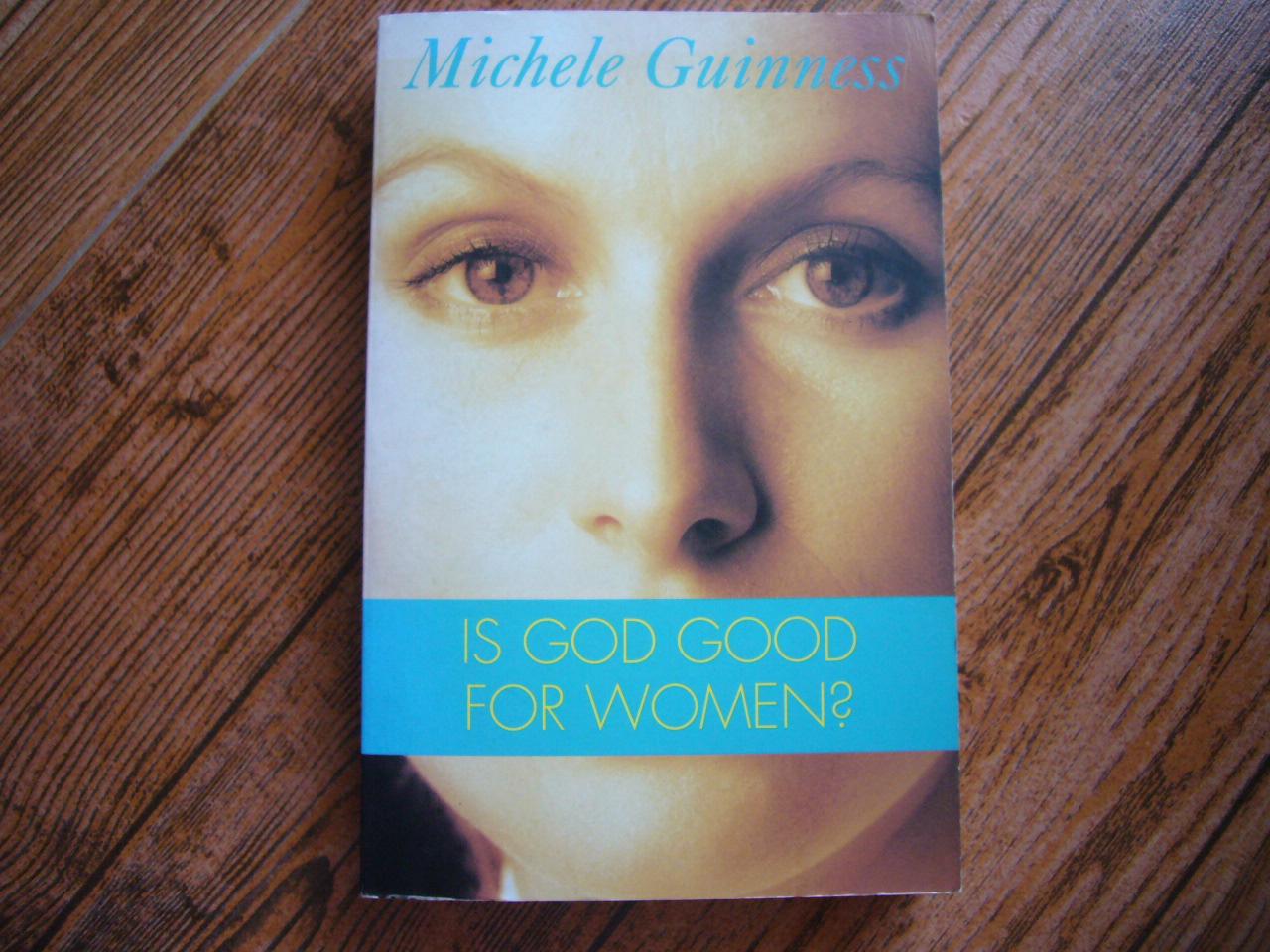 Is God Good For Women?