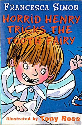 203 Horrid Henry Tricks the Tooth Fairy