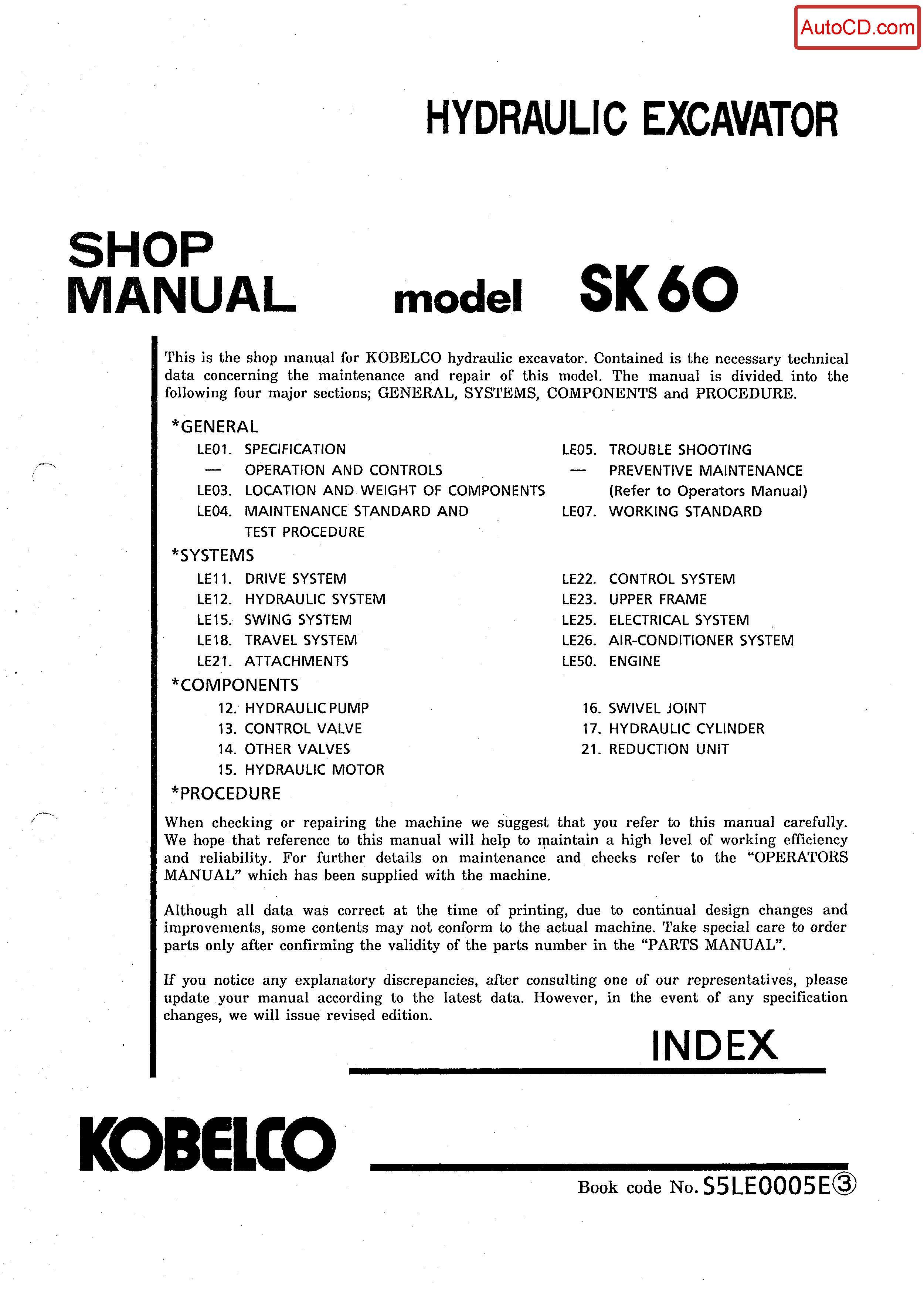 หนังสือ คู่มือซ่อม Kobelco Hydraulic Excavator SK60 (ข้อมูลทั่วไป ค่าสเปคต่างๆ วงจรไฟฟ้า วงจรไฮดรอลิกส์)