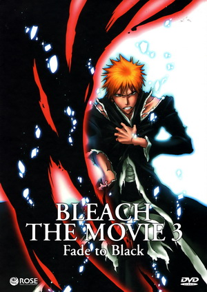 Bleach The Movie 3: Fade To Black / บลีช เทพมรณะ เดอะมูฟวี่ 3 ตอน แด่เธอผู้สิ้นสูญ / 1 แผ่น DVD (พากย์ไทย+บรรยายไทย)