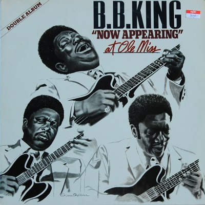 "B.B. King - ""Now Appearing"" At Ole Miss 2Lp 1980"