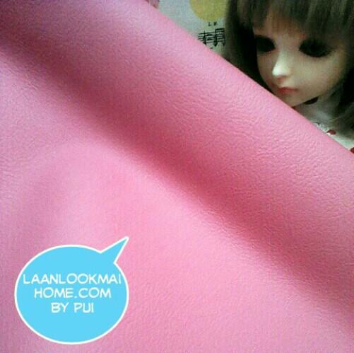 LH2 : หนังเทียมสีชมพูหวาน แบ่งขาย 1 หน่วย = ขนาด1/4 หลา : 45X 65 cm