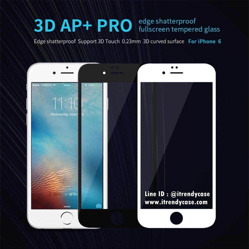 iPhone 6, 6s (เต็มจอ/ขอบนิ่ม) - กระจกนิรภัย 3D AP+ PRO 0.23mm Nillkin แท้
