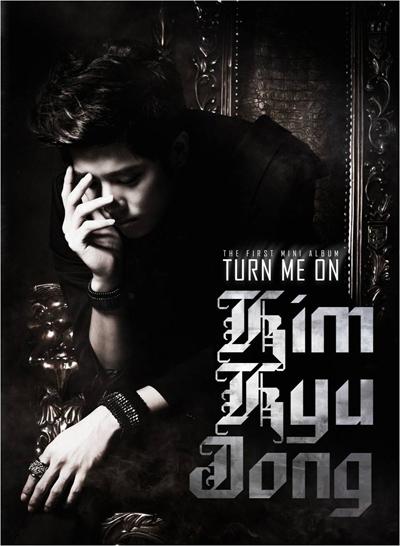[Pre] Kim Kyu Jong : 1st Mini Album - Turn Me On +Poster