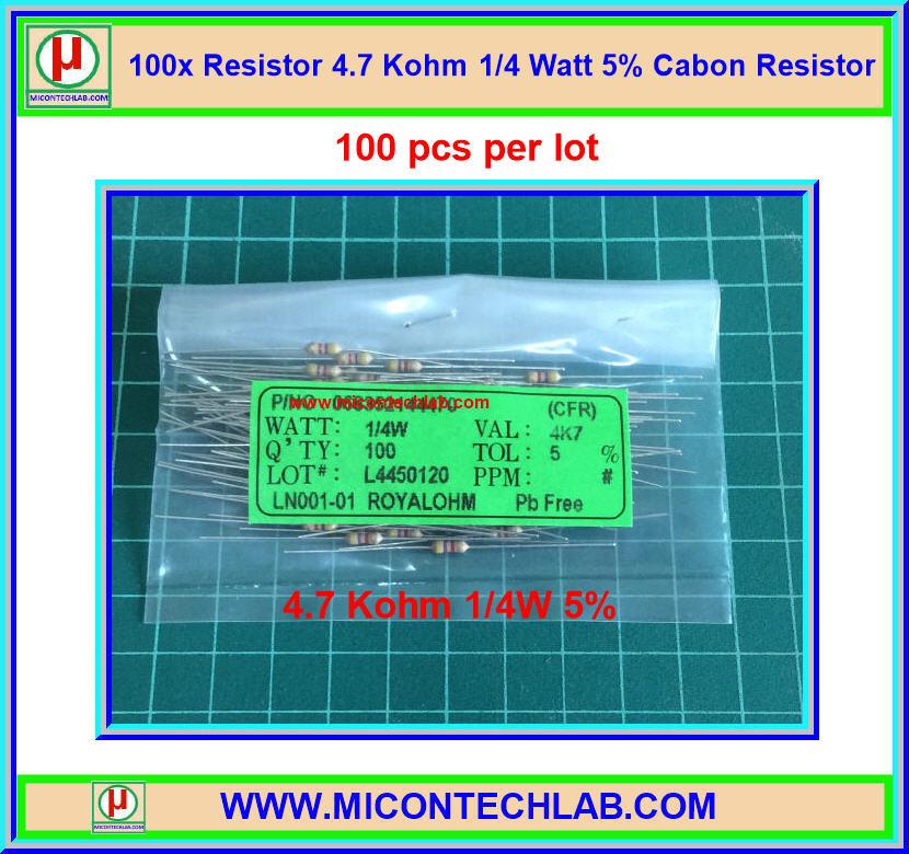 100x Resistor 4.7 Kohm 1/4 Watt 5% Cabon Resistor