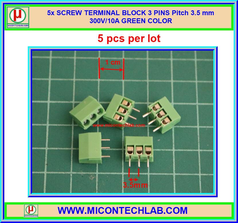 5x SCREW TERMINAL BLOCK 3 PINS Pitch 3.5 mm 300V/10A GREEN COLOR
