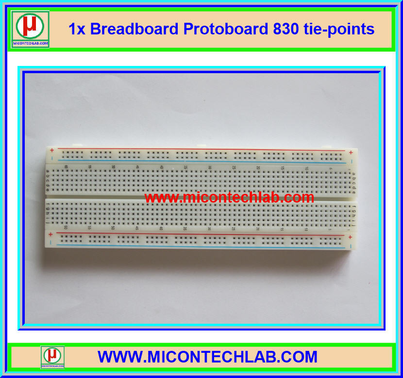 1x เบรดบอร์ด ขนาด 830 จุด (Breadboard 830 tie-points)
